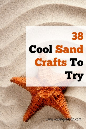 38 Cool Sand Crafts to Try