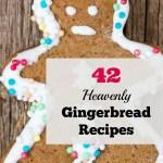 42 Heavenly Gingerbread Recipes
