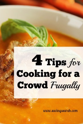 4 Tips for Cooking for A Crowd Frugally