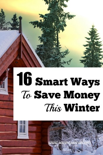 16 Smart Ways To Save Money This Winter