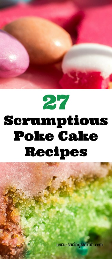 27 Awesome Poke Cake Recipes