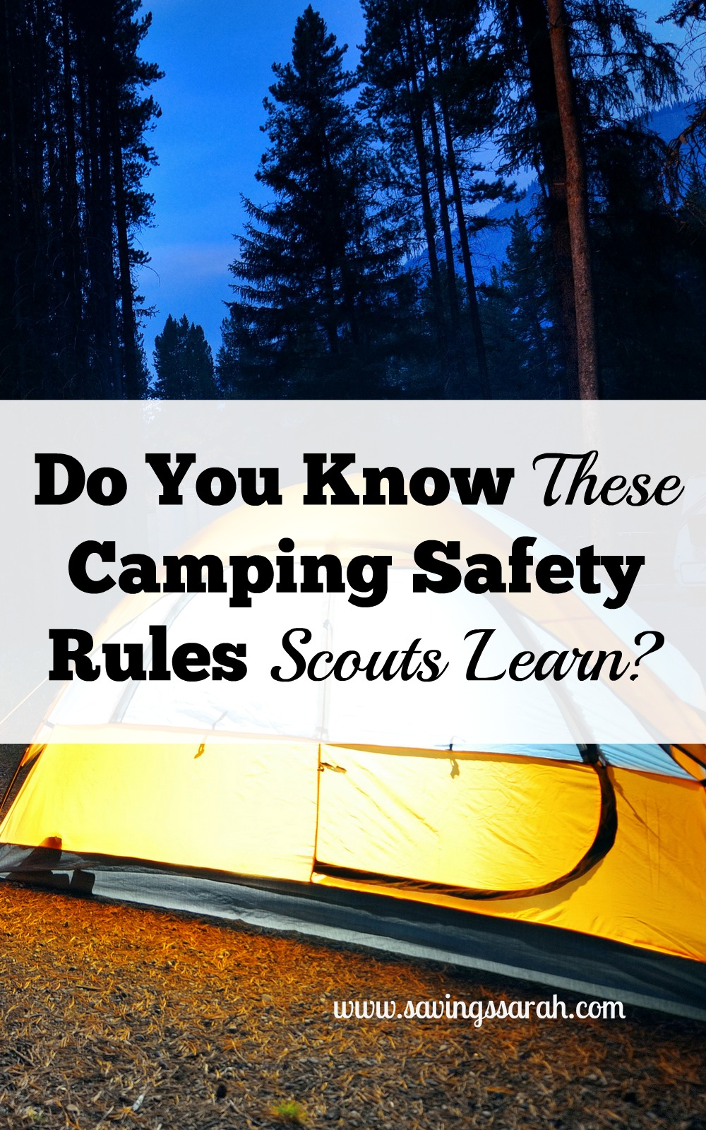 do you know important camping safety rules scouts learn