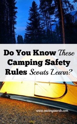 Do You Know These Camping Safety Rules Scouts Learn
