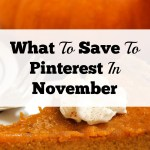 What To Save To Pinterest In November