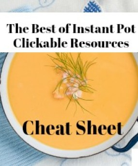 Instant Pot Clickable Resource Cheat Sheet