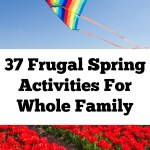 37 Frugal Spring Activities For Whole Family