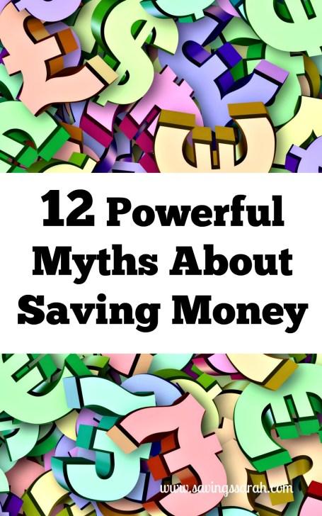 12 Powerful Myths About Saving Money