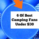 6 Of The Best Camping Fans Under $30