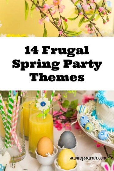 14 Frugal Spring Party Themes