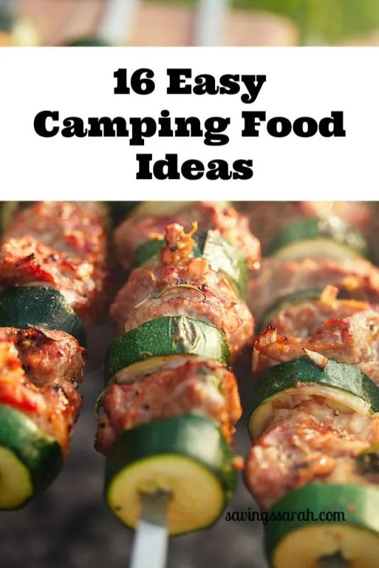 16 Easy Camping Food Ideas Earning And Saving With Sarah