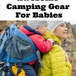 Camping Gear For Babies