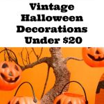 Vintage Halloween Decorations Under $20