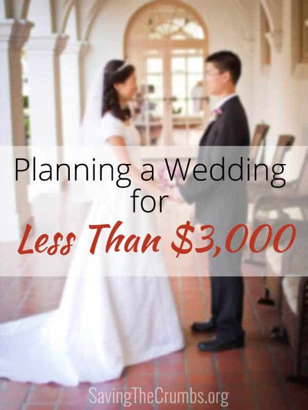Planning A Wedding For Less Than 3000 Saving The Crumbs