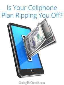Is Your Cellphone Plan Ripping You Off?