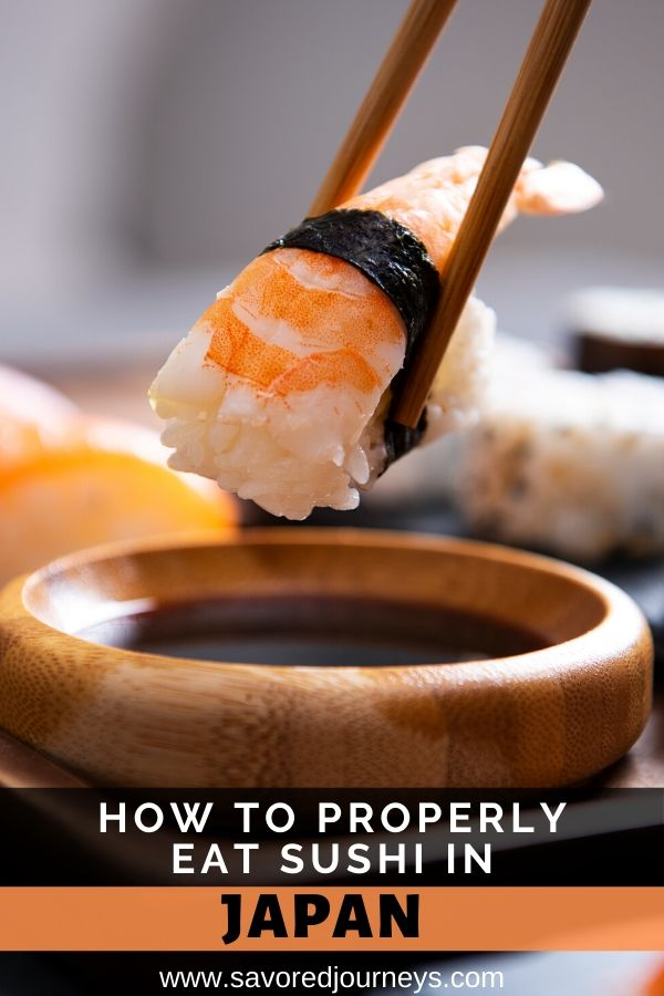 Guide To Eating Sushi In Japan Etiquette More Savored Journeys