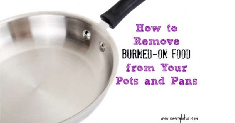 How to Remove BurnedOn Food from Your Pots and Pans