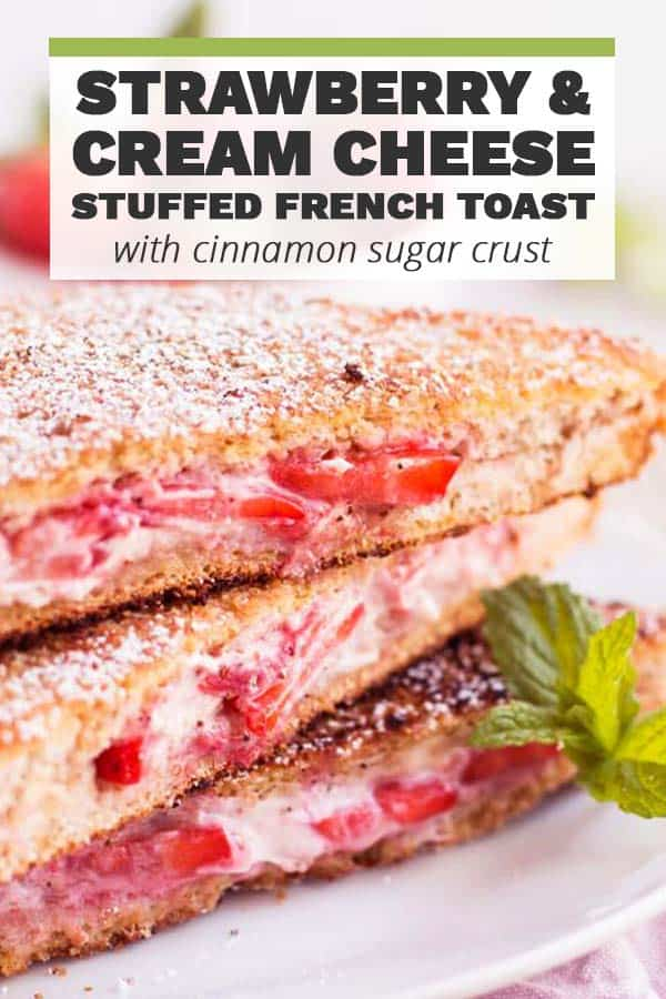 Strawberry Cream Cheese Stuffed French Toast Pin 2
