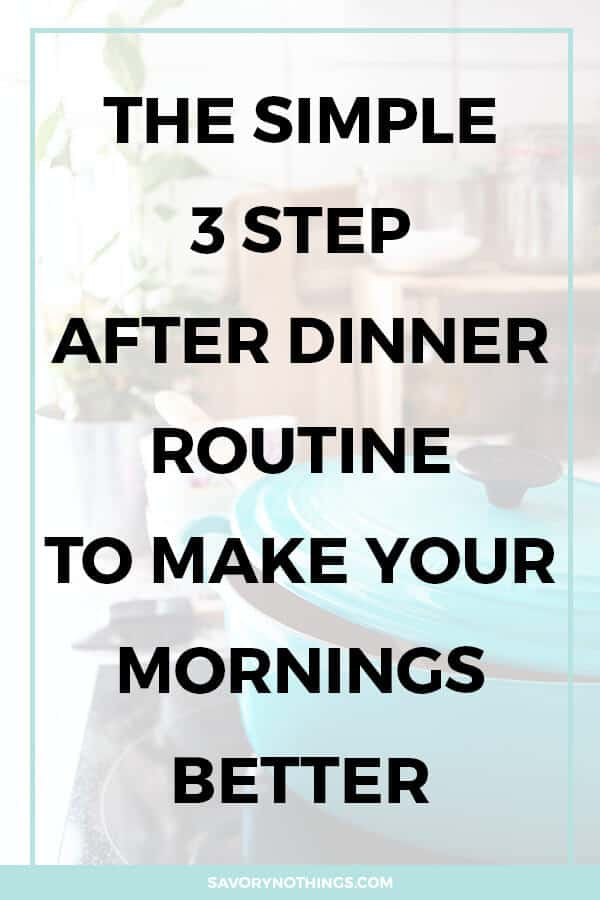 Are you struggling to get into the habit of an after dinner routine, because you think you need to do everything perfectly? I'm sharing the three simple things I started to do every night, which have not only made an impact on how clean my kitchen is but also how we tackle our mornings.