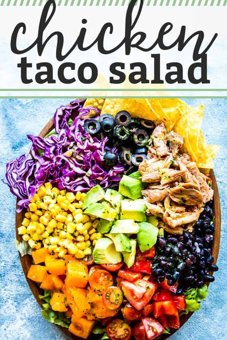 This is the ULTIMATE Chicken Taco Salad! Make it for lunch or as a light dinner - your family will love it. It's quick and easy to put together, full of healthy vegetables, lean proteins and good fats AND you can make it ahead if you need to! | #recipe #easyrecipes #salad #saladrecipes #chicken #chickenrecipes #cleaneating #cleaneatingrecipes #healthy #healthyfood #healthyrecipes #healthyliving #kidfriendly #familyfriendly #dinner #easydinner #healthydinner