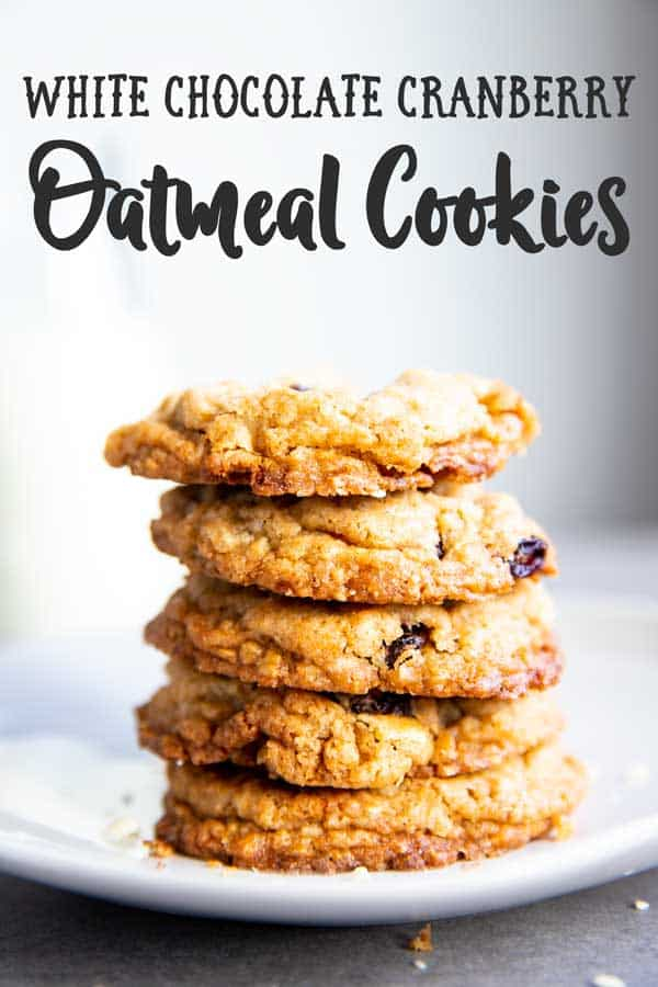stack of White Chocolate Cranberry Oatmeal Cookies with text overlay