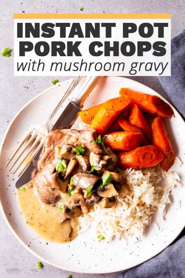 Instant Pot Mushroom Pork Chops Image Pin 2