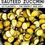 Sautéed Zucchini Pin 2