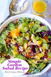 Scrumptious Simple Garden Salad Recipe that's made with fresh fruits and vegetables. The salad is dressed with a creamy, delicious, mango dressing to create a perfect side dish. It is perfect to serve as a main dish and is great for detoxing the body. Simple Garden Salad Recipe | Fresh Garden Salad Recipe | Savory Thoughts #simplegardensaladrecipe #gardenrecipe #freshgardensaladrecipe #mangosaladdressing