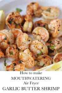 How to make air fryer garlic butter shrimp recipe Pinterest pin