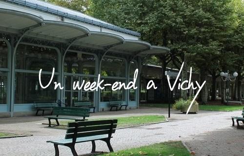 un week end à vichy voyage