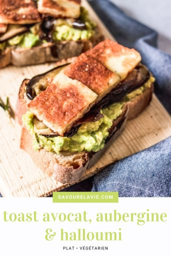 toast-avocat-aubergine-halloumi-pinterest