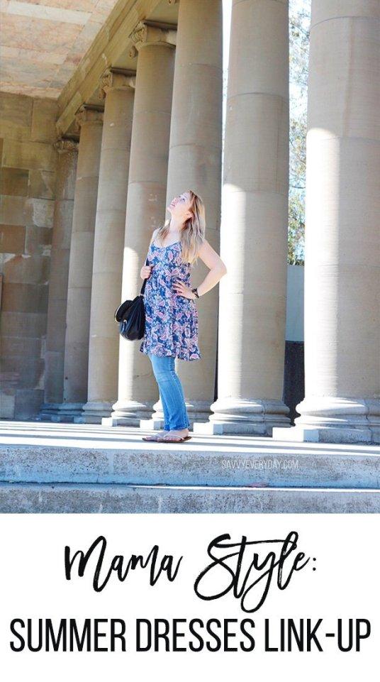Mama Style- Summer Dresses