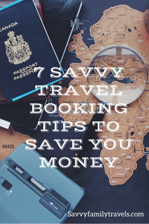 7 Savvy travel booking tips to save you money