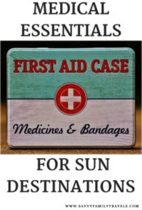 Medical Essentials for Sun Destinations