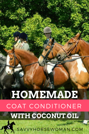 Homemade Coat Conditioner | Coconut Oil | Horse Care | Mane and Tail