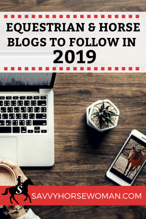 Top Equestrian and Horse Blogs to Follow - 2019