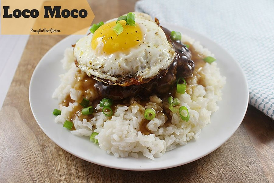 Loco Moco Savvy In The Kitchen