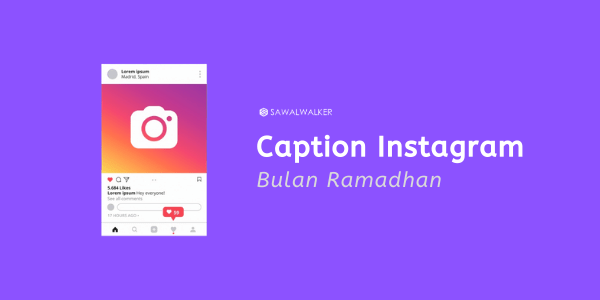 Caption Instagram di Bulan Ramadhan