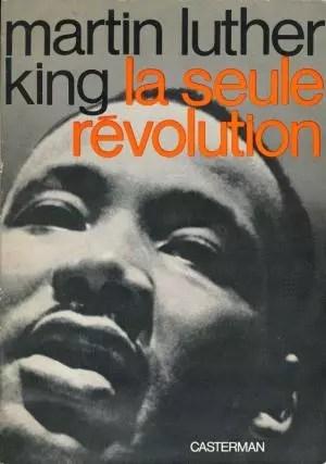 La fin et les moyens, Martin Luther King