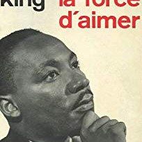 La force d'aimer, Martin Luther King