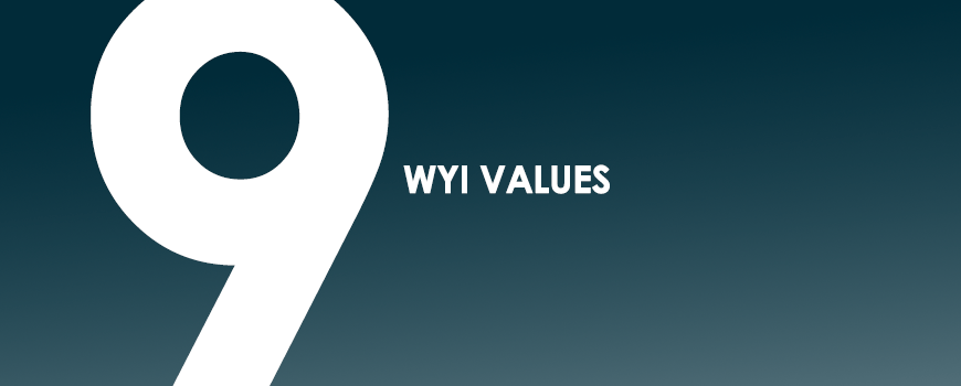 WYI 9 THINGS WE VALUE