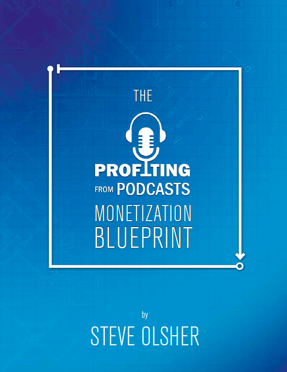 Profiting From Podcasts Monetization Blueprint