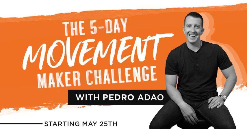 Pedro Adao Movement Maker Challenge