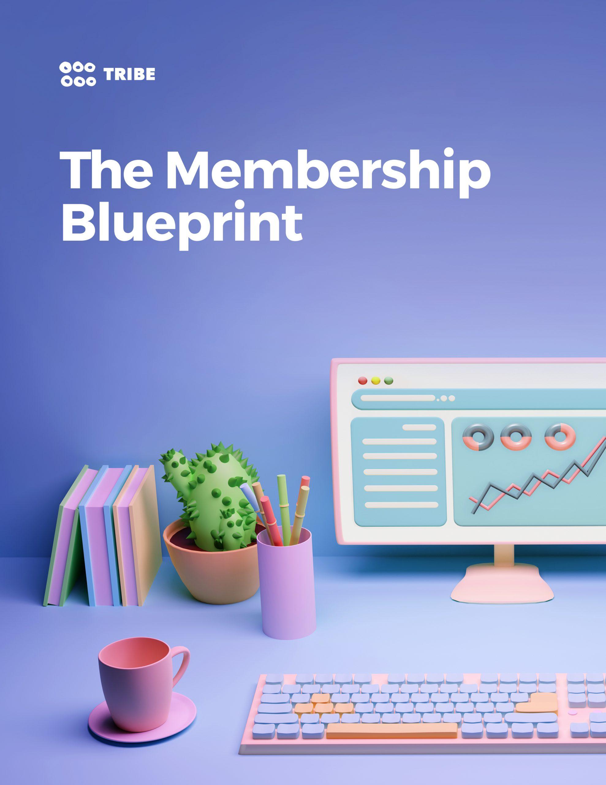 The Membership Blueprint