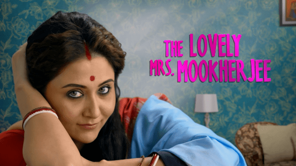 The Lovely Mrs Mookherjee – A Zee5 Film