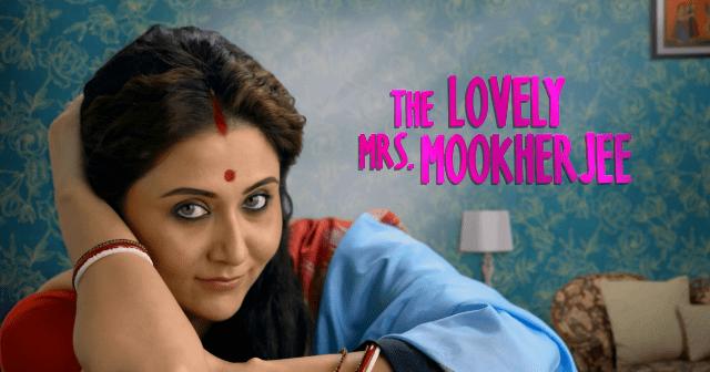 The Lovely Mrs Mookherjee – A Zee5 Film