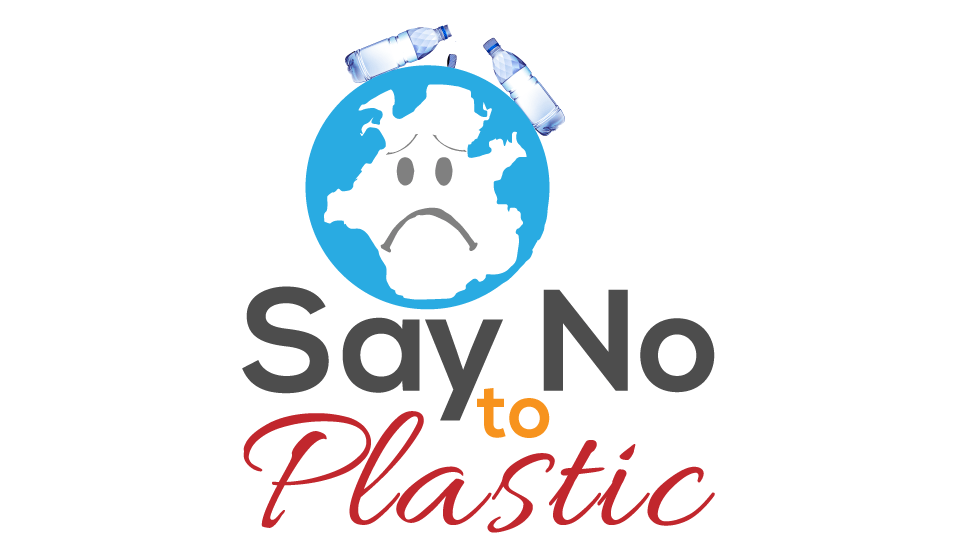 SAY NO TO PLASTIC ...