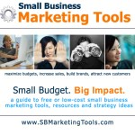 SBMarketingTools.com Launches Site for Small Business Marketing and Business Resources