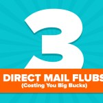 3 Direct Mail Flubs Costing You Big Bucks