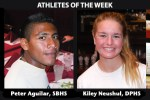 Athletes of the Week: Peter Aguilar and Kiley Neushul
