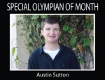 SPECIAL OLYMPIAN OF THE MONTH: Austin Sutton